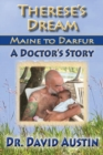 Therese's Dream: Maine to Darfur : A Doctor's Story - Book
