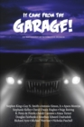 It Came From The Garage! : An Anthology of Automotive Horror - Book