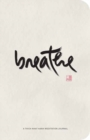 Breathe : A Thich Nhat Hanh Meditation Journal - Book
