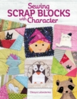 Sewing Scrap Blocks with Character - Book
