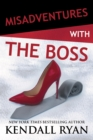 Misadventures with the Boss - eBook
