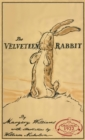 The Velveteen Rabbit : The Original 1922 Edition in Full Color - Book
