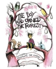 The Boy Who Owned the Forest - Book