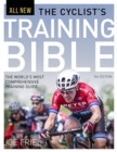 The Cyclist's Training Bible : The World's Most Comprehensive Training Guide - eBook