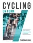 Cycling On Form : A Pro Method of Riding Faster and Stronger - eBook