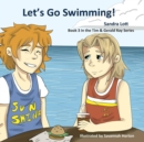 Let's Go Swimming : A Tim & Gerald Ray Book - Book