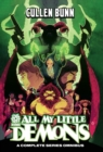CULLEN BUNN OMNIBUS ALL MY LITTLE DEMONS : An AfterShock Library of Tales - Book