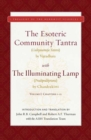 The Esoteric Community Tantra with The Illuminating Lamp : Volume I: Chapters 1-12 - Book