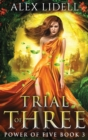 Trial of Three : Power of Five, Book 3 - Book