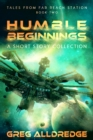 Humble Beginnings : A Short Story Collection - eBook