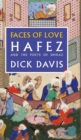 Faces of Love : Hafez and the Poets of Shiraz - Book