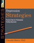 Depression Strategies : Practical Tools for Professionals Treating Depression - Book