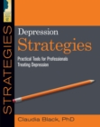Depression Strategies : Practical Tools for Professionals Treating Depression - eBook