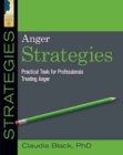 Anger Strategies : Practical Tools for Professionals Treating Anger - Book