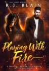 Playing with Fire : A Magical Romantic Comedy (with a body count) - Book