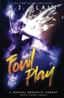 Fowl Play : A Magical Romantic Comedy (with a Body Count) - Book