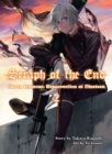 Seraph Of The End: Guren Ichinose, Resurrection At Nineteen, Volume 2 - Book