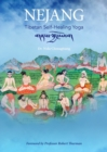 Nejang : Tibetan Self-Healing Yoga - Book