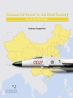 Chinese Air Power in the 20th Century : Rise of the Red Dragon - Book