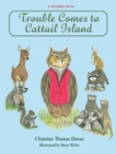 Trouble Comes to Cattail Island - Book