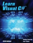 Learn Visual C# 2019 Edition : A Step-By-Step Programming Tutorial - Book