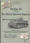 PzKw. VI Tiger Tank : The Official Wartime Reports - Book