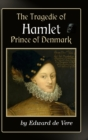 The Tragedie of Hamlet, Prince of Denmark - Book