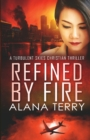 Refined by Fire - Large Print - Book