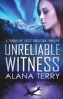 Unreliable Witness - Large Print - Book