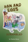 Ham and Eggs Scrambled - Book