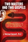 "Two Masters and Two Gospels, Volume 1 : The Teaching of Jesus Vs. The ""Leaven of the Pharisees"" in Talk Radio and Cable News - Book"