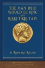 The Man Who Would Be King and Rikki-Tikki-Tavi : Illustrated Classic - Book