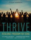 Thrive : Resilience Program for Teens Student Workbook - Book