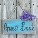 Guest Book : Sign In Visitor Log Book For Vacation Home, Rental House, Airbnb, Bed And Breakfast Memory Book, Lake Home Rental Logbook - Book