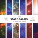 Deep Space Galaxy Scrapbook Paper : 8x8 Space Background Designer Paper for Decorative Art, DIY Projects, Homemade Crafts, Cute Art Ideas For Any Crafting Project - Book