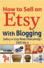 How to Sell on Etsy with Blogging - Book