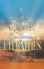 The Summer Between Eternities - Book
