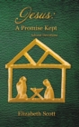 Jesus : a Promise Kept: Advent Devotions - Book