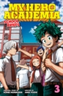 My Hero Academia: School Briefs, Vol. 3 : Dorm Days - Book