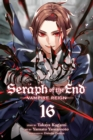 Seraph of the End, Vol. 16 : Vampire Reign - Book