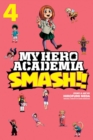 My Hero Academia: Smash!!, Vol. 4 - Book