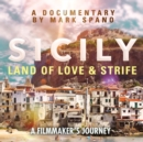 Sicily : Land of Love and Strife - eAudiobook