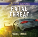 Fatal Threat - eAudiobook
