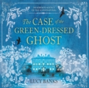 The Case of the Green-Dressed Ghost - eAudiobook