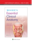 Moore's Essential Clinical Anatomy - Book