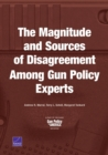 The Magnitude and Sources of Disagreement Among Gun Policy Experts - Book
