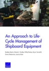 An Approach to Life-Cycle Management of Shipboard Equipment - Book