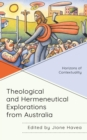 Theological and Hermeneutical Explorations from Australia : Horizons of Contextuality - eBook