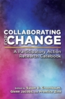 Collaborating for Change : A Participatory Action Research Casebook - eBook