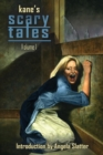 Kane's Scary Tales Vol. 1 - Book